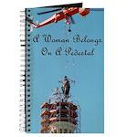 A Woman Belongs on a Pedestal Journal