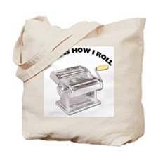 How I Roll Pasta Tote Bag