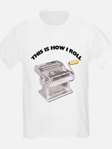 How I Roll Pasta T-Shirt
