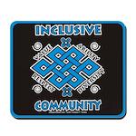 Inclusive Community Mousepad