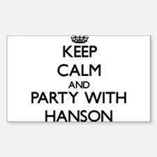 Keep calm and Party with Hanson Decal