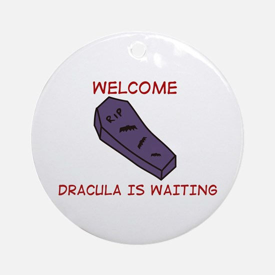 Dracula Is Waiting Ornament (Round)
