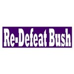 Re-Defeat Bush (Bumper Sticker)
