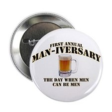 Man-iversary Button