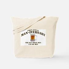 Man-iversary Tote Bag