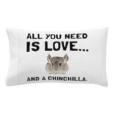 Love And A Chinchilla Pillow Case