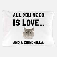 Love And A Chinchilla Pillow Case