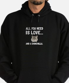 Love And A Chinchilla Hoodie