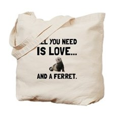 Love And A Ferret Tote Bag