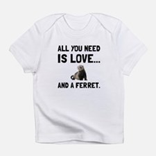 Love And A Ferret Infant T-Shirt