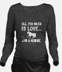 Love And A Horse Long Sleeve Maternity T-Shirt