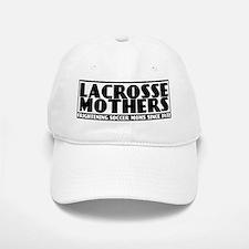 Lacrosse Mothers Baseball Baseball Cap