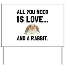 Love And A Rabbit Yard Sign