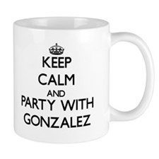 Keep calm and Party with Gonzalez Mugs