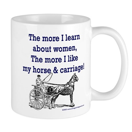The more I learn about women... Mug