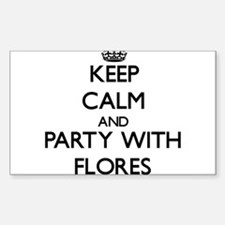 Keep calm and Party with Flores Decal