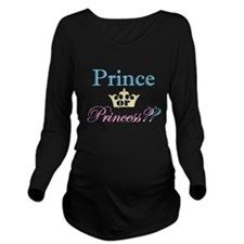 Prince or Princess? Long Sleeve Maternity T-Shirt
