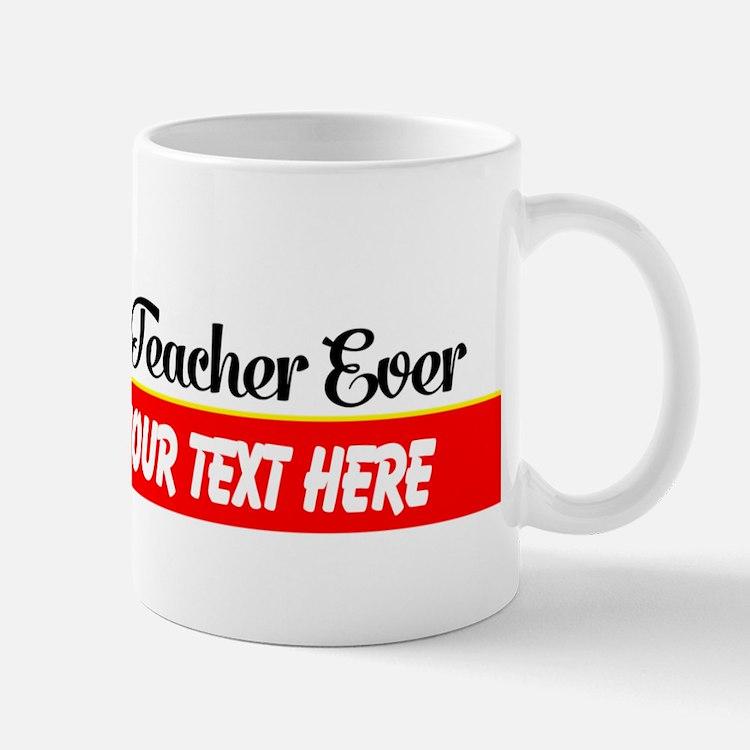 Best Music Teacher Ever Custom Mug Mugs