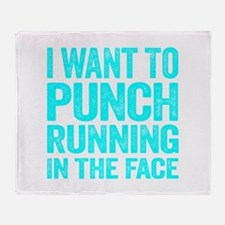 I Want To Punch Running In The Face Throw Blanket