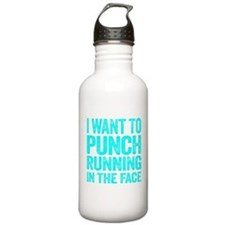 I Want To Punch Running In The Face Water Bottle