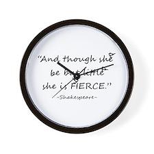 Little But Fierce Shakespeare Quote Wall Clock