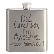 dad great job Im awesome! Happy Fathers day Flask