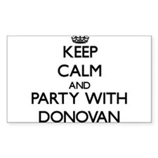 Keep calm and Party with Donovan Decal