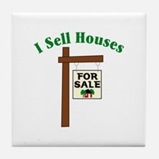 I SELL HOUSES FOR SALE Tile Coaster