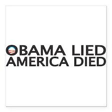 """Unique Obama lied Square Car Magnet 3"""" x 3"""""""