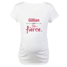 Gillian is fierce Shirt
