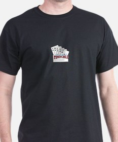 is this enough-meld PINOCHLE T-Shirt