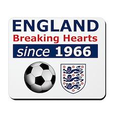 England.  Breaking Hearts since 1966 Mousepad