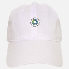 Live.Love.Learn.Recycle.Reuse.Reduce Baseball Baseball Baseball Cap