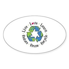 Live.Love.Learn.Recycle.Reuse.Reduce Decal