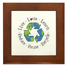 Live.Love.Learn.Recycle.Reuse.Reduce Framed Tile