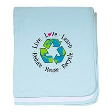 Live.Love.Learn.Recycle.Reuse.Reduce baby blanket