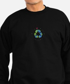 Live.Love.Learn.Recycle.Reuse.Reduce Sweatshirt