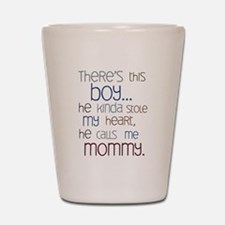 Baby Boy Quote for Mom Shot Glass
