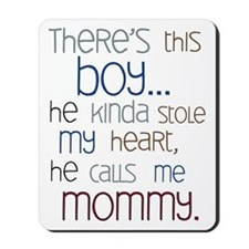Baby Boy Quote for Mom Mousepad