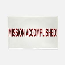Mission Accomplished Banner Rectangle Magnet