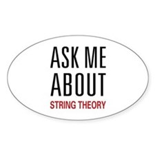 Ask Me String Theory Oval Decal