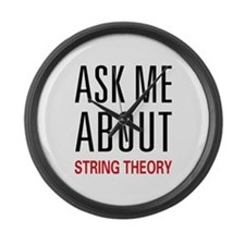 Ask Me About String Theory Large Wall Clock