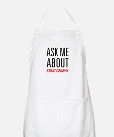 Ask Me About Stratigraphy BBQ Apron