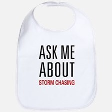 Ask Me About Storm Chasing Bib