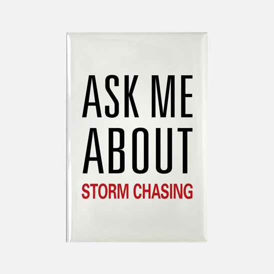 Ask Me About Storm Chasing Rectangle Magnet