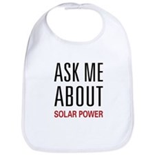 Ask Me About Solar Power Bib