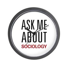 Ask Me About Sociology Wall Clock