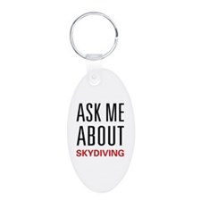 Ask Me About Skydiving Keychains