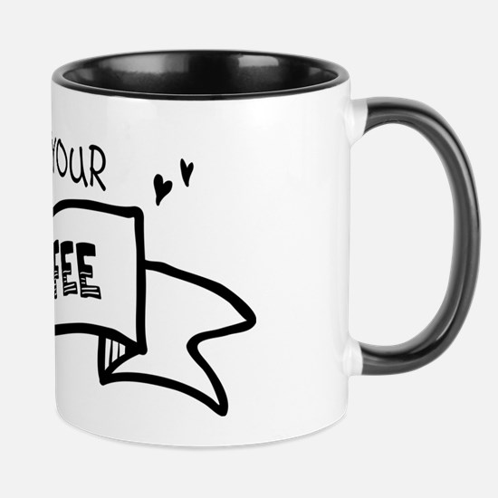 Not Your Coffee Mugs