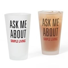 Ask Me About Simple Living Pint Glass